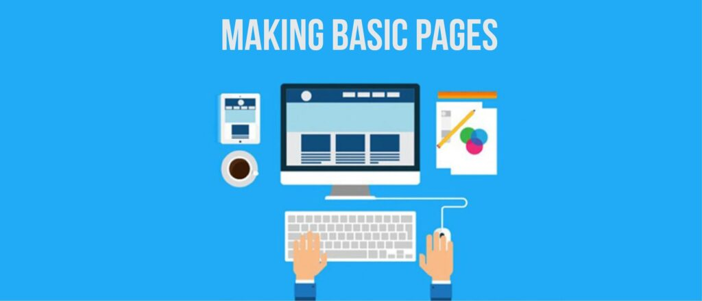 Making Basic pages