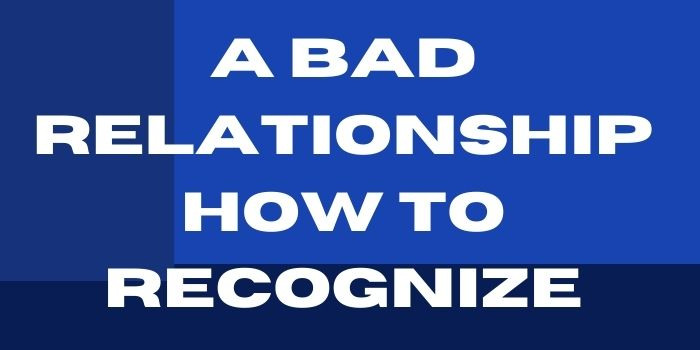 A Bad Relationship How to Recognize-www.justlittlethings.co.uk