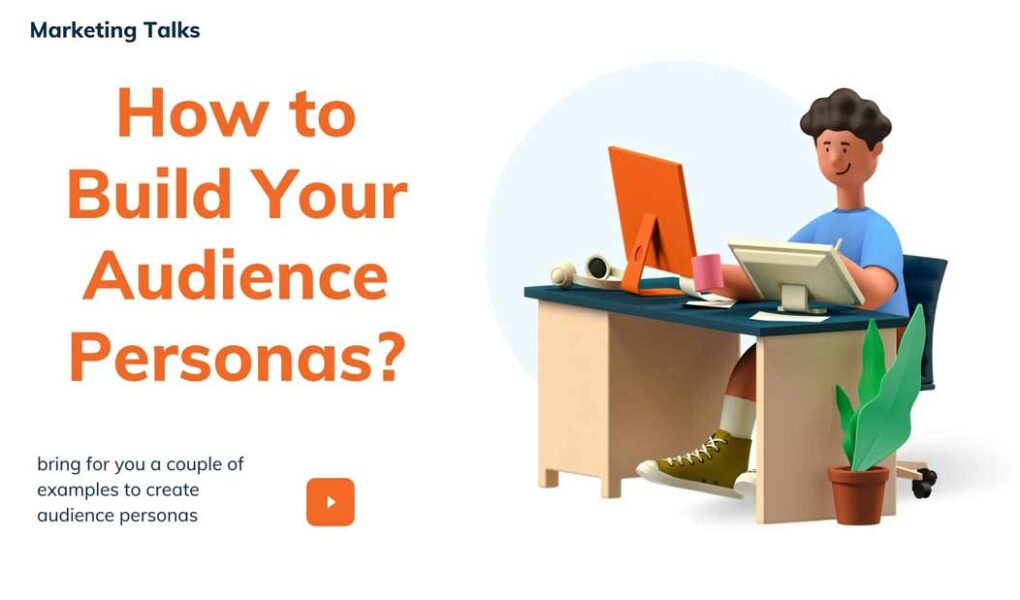 How to Build Your Audience Personas